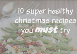 10 healthy recipes you must try this Christmas (fitmas)