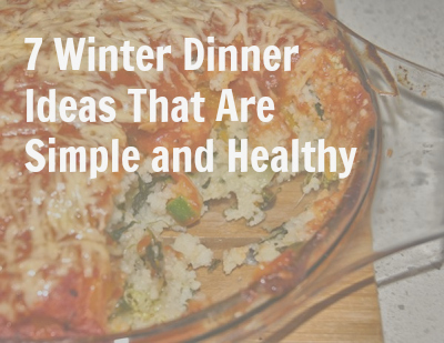veggie - 7 Healthy Winter Dinner Ideas That Will Warm Your Belly